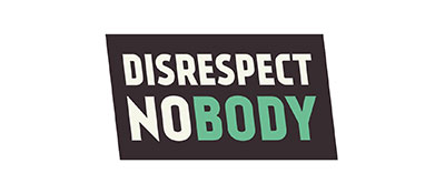 Disrespect Nobody